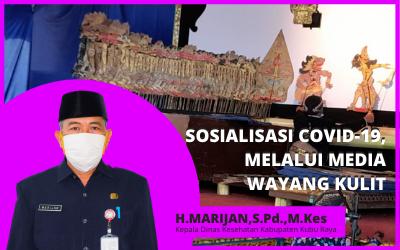 SOSIALISASI COVID-19, Melalui Media Wayang Kulit