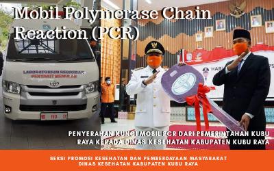 Mobil  Polymerase Chain Reaction (PCR) Hadir Di Kubu Raya
